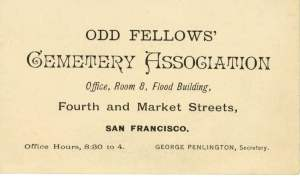 The Odd Fellows had cemeteries around the world. I know there was one in New Orleans AND Los Angeles along with San Francisco.