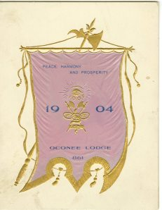 "I've never seen ""peace, harmony and prosperity"" together on an odd fellows item. I also like how there appears to be movement in the banner. The brochure is for the first annual reception and ball of the Oconee Lodge (held at the Masonic Temple) in Ontario, NY on Thursday evening, March 4, 1904. How could they have these balls on a Thursday night? Didn't people have to work in the morning?"