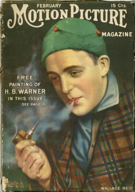 I found this old issue of Motion Picture online. I bought it because of Wallace Reid. It's from 1917. It's a hundred years old.
