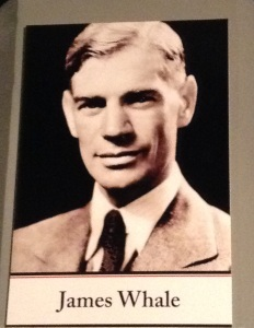 Hanging up on the wall was this photo of James Whale.