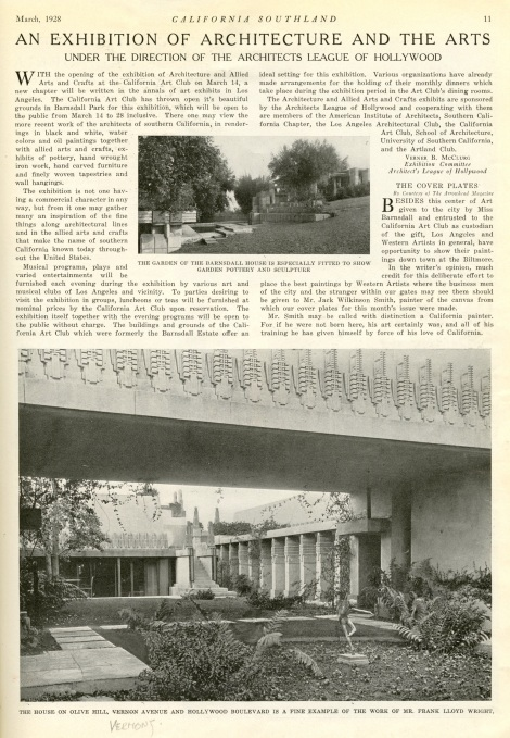 Even in the 1920s the Hollyhock House was used for exhibits.